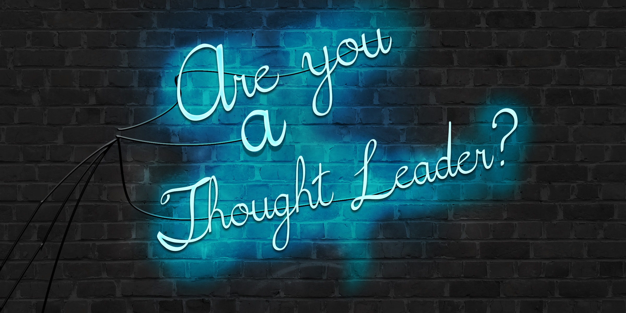 Are you a Thought Leader?